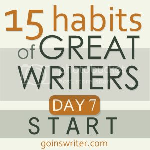 15 habits of great writers day 7 start